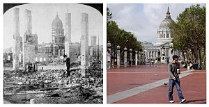 1906 San Francisco Earthquake: Then And Now